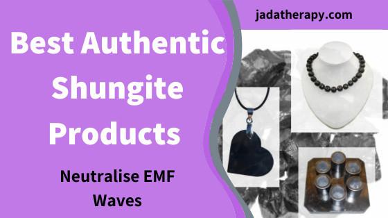 Best Authentic Shungite Products (Neutralise EMF Waves)